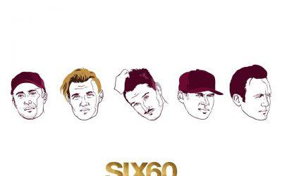 Six60 Fridays